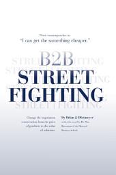 B2B Street Fighting