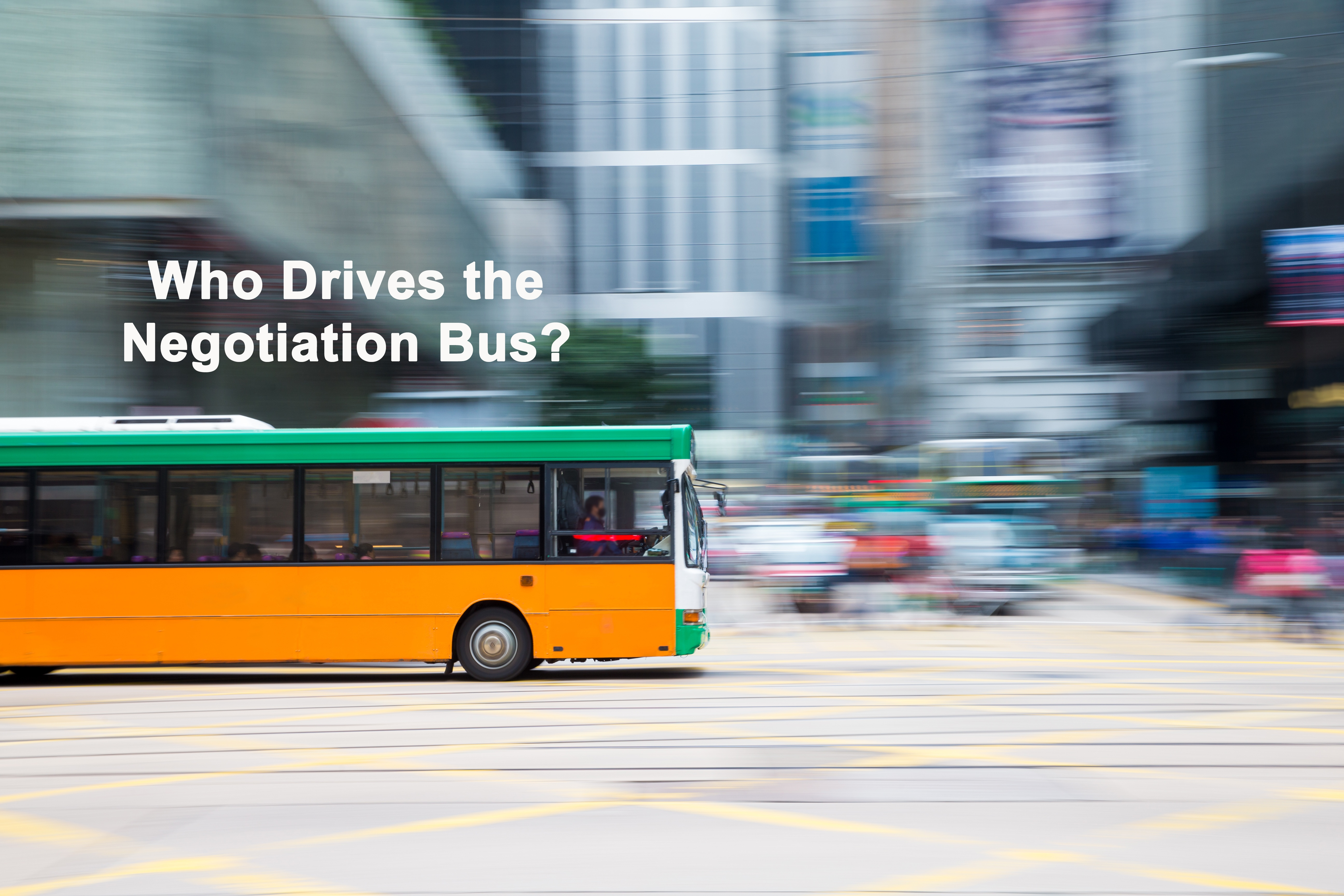 who drives the negotiation bus